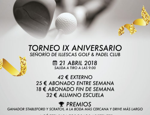Torneo Aniversario Señorío de Illescas Club de Golf